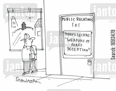 lectured cartoon humor: Public Relations 101: Today's Lecture: 'Weapons of mass deception.'