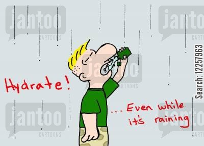hydrated cartoon humor: Hydrate...even when it's raining.