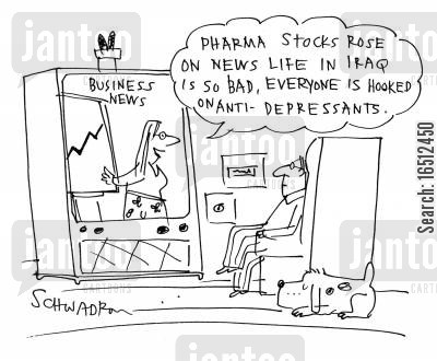 the middle east cartoon humor: 'Pharma stocks rose on news life in Iraq is so bad, everyone is hooked on anti-depressants.'