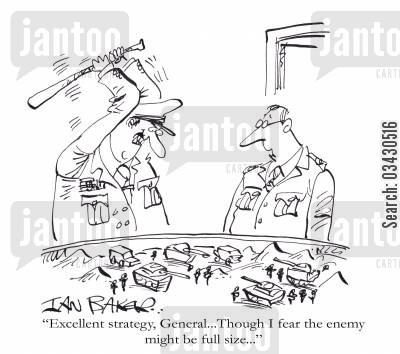 plan cartoon humor: 'Excellent strategy, General...Though I fear the enemy might be full size...'