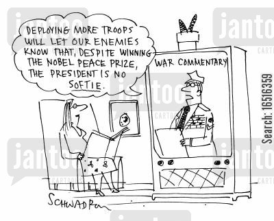nobel peace prize cartoon humor: Deploying more troops will let our enemies know that, despite winning the Nobel peace prize, the president is no softie.
