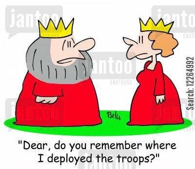 armed force cartoon humor: 'Dear, do you remember where I deployed the troops?'