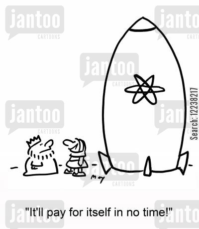atomic bomb cartoon humor: 'It'll pay for itself in no time!'