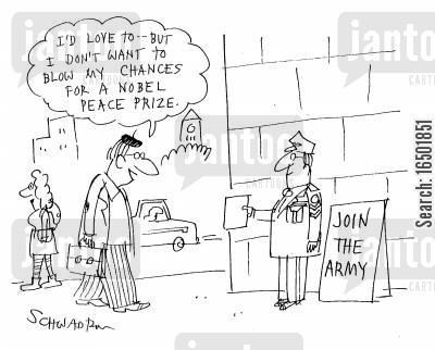 nobel peace prize cartoon humor: I'd love to- but I don't want to blow my chances for a Nobel Prize.