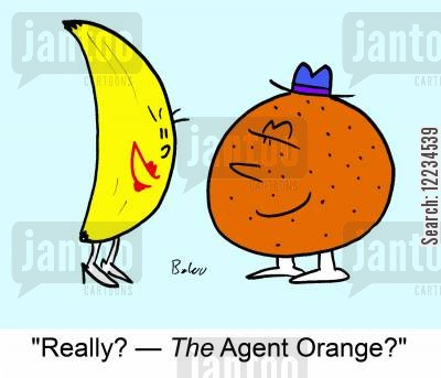chemical warfare cartoon humor: 'Really? - The Agent Orange?'