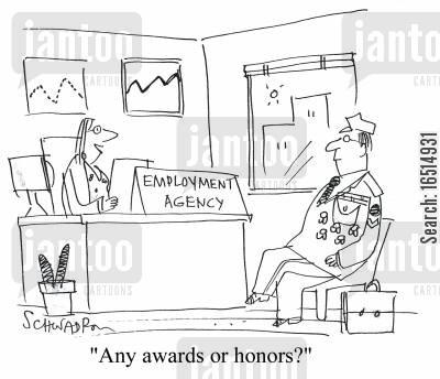 honors cartoon humor: 'Any awards or honors?'