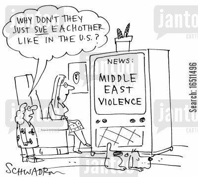 middle eastern violence cartoon humor: 'Why don't they just sue each other like in the US?'