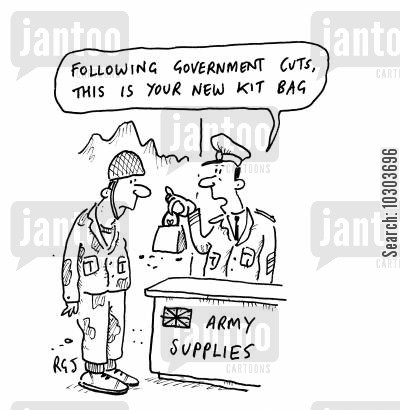 kit bag cartoon humor: 'Following government cuts, this is your new kit bag.'