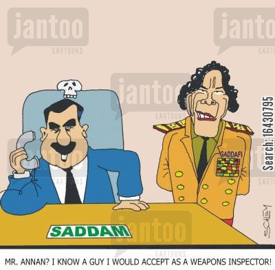 gadaffi cartoon humor: 'Mr. Annan? I know a guy I would accept as a weapons inspector!'