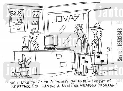 travel plans cartoon humor: 'We'd like to go to a country not under threat of US attack for having a nuclear weapons program.'