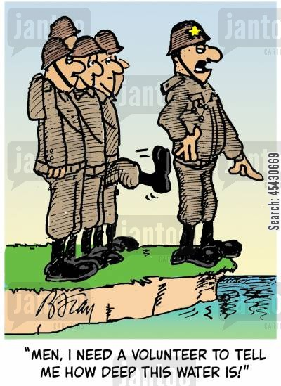 ranks cartoon humor: 'Men, I need a volunteer to tell me how deep this water is!'
