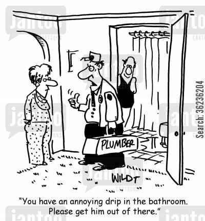 drippy personalities cartoon humor: 'You have an annoying drip in the bathroom. Please get him out of there.'