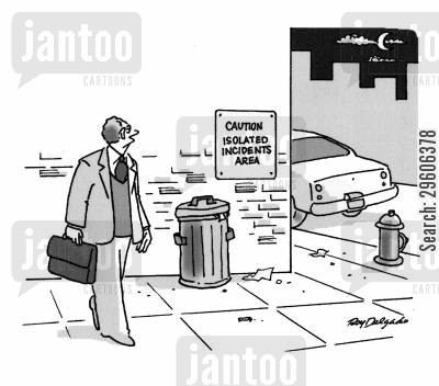 isolate cartoon humor: Caution. Isolated incidents area.