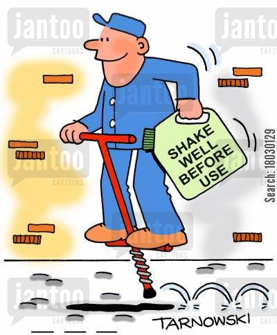 handymen cartoon humor: Man uses a pogo stick to 'Shake well before use'.