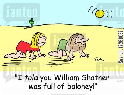 priceline cartoon humor: 'I TOLD you William Shatner was full of baloney!'