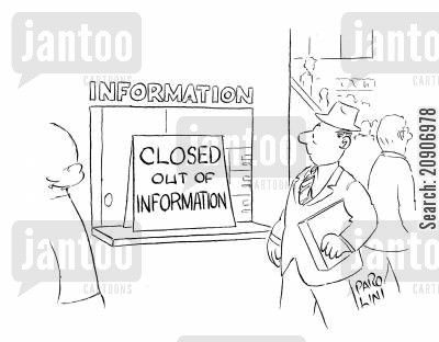 bad customer service cartoon humor: Information desk closed - out of information.