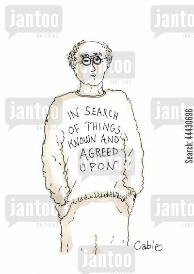 consensus cartoon humor: Tee Shirt: In Search of Things Known and Agreed Upon