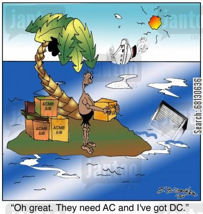 acdc cartoon humor: Oh great. They need AC and I've got DC.