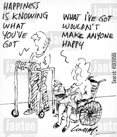 life satisfaction cartoon humor: Happiness is knowing what you've got.