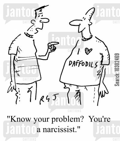 self love cartoon humor: 'Know your problem? You're a narcissist.'