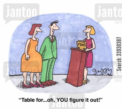 rservations cartoon humor: 'Table for...oh, YOU figure it out!'