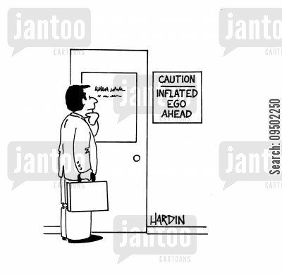egotistic cartoon humor: Caution Inflated Ego Ahead.