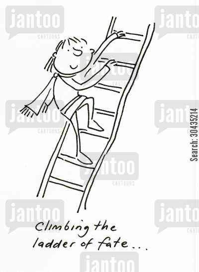 destinies cartoon humor: Climbing the ladder of fate,,,