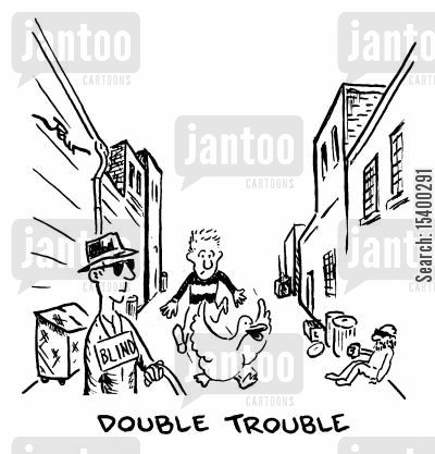 blind cartoon humor: Double Trouble