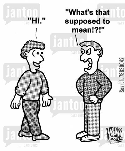 good manner cartoon humor: 'Hi.' - 'What's that supposed to mean!?!'