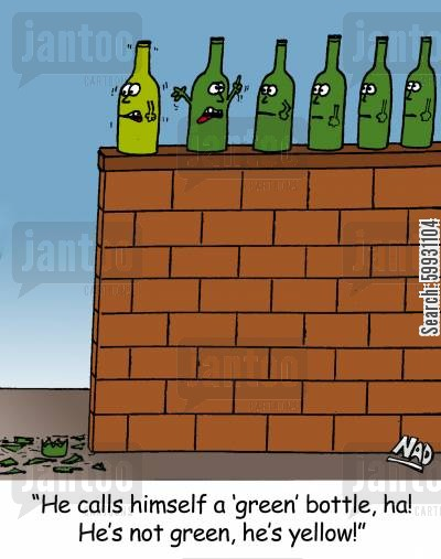 cowardly cartoon humor: 'He calls himself a 'green' bottle....'