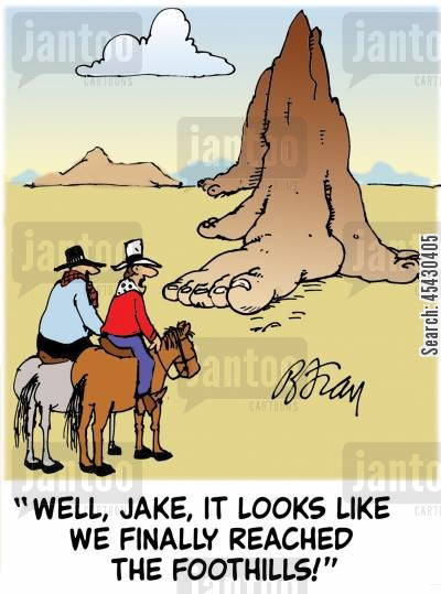 hills cartoon humor: 'Well, Jake, it looks like we finally reached the foothills!'