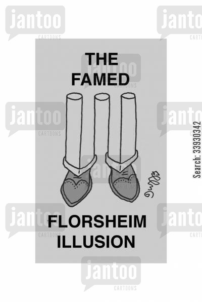 slacks cartoon humor: The Famed Florsheim Illusion.