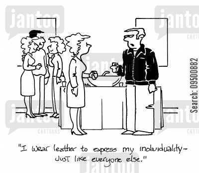 individuality cartoon humor: 'I wear leather to express my individuality - just like everyone else.'