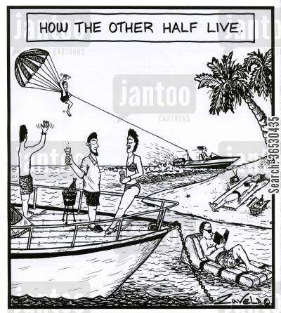 perfect life cartoon humor: How the other half live.
