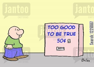 lucky cartoon humor: Too good to be true - 50c.