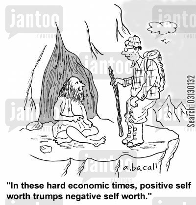 stock price cartoon humor: In these hard economic times, positive self worth trumps negative self worth.