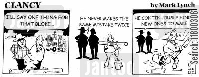 inept cartoon humor: Clancy: Never Making the Same Mistake Twice