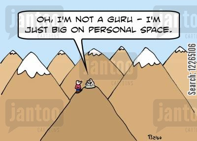 isolate cartoon humor: 'Oh, I'm not a guru -- I'm just big on personal space.'
