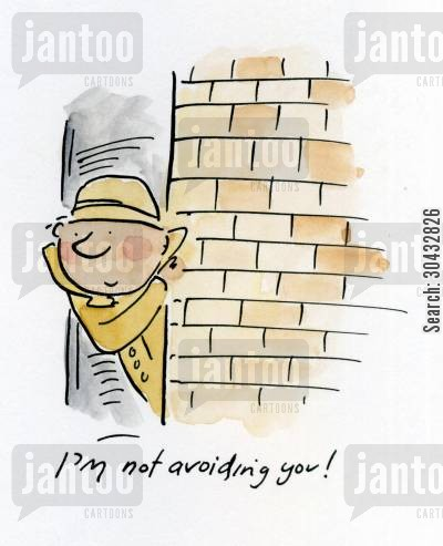 private investigator cartoon humor: I'm not avoiding you!
