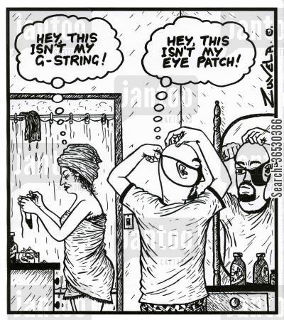 cross dressing cartoon humor: 'Hey,this isn't my G-string!'  'Hey,this isn't my eye patch!'