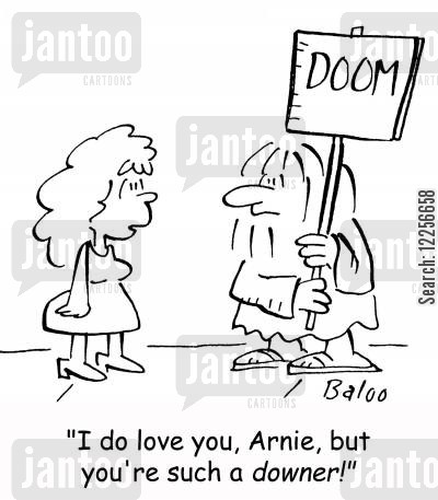 downers cartoon humor: 'I do love you, Arnie, but you're such a downer!'