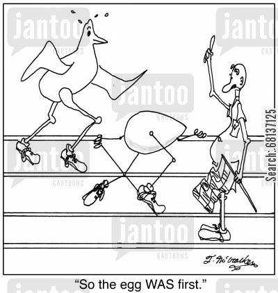 track meet cartoon humor: 'So the egg WAS first.'