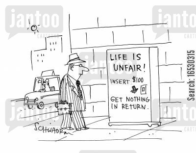 philosophizes cartoon humor: Life is unfair