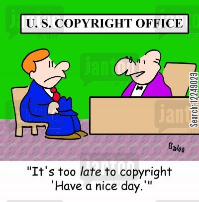 copyrights cartoon humor: 'It's too late to copyright 'Have a nice day.''