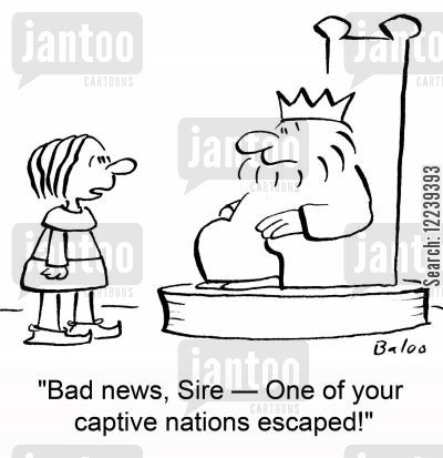 nations cartoon humor: 'Bad news, Sire -- One of your captive nations escaped!'