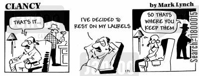 indolent cartoon humor: Clancy Strip:Resting on Laurels