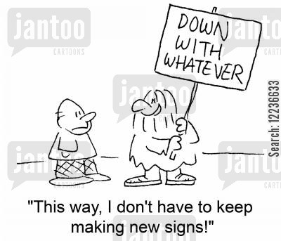 saving time cartoon humor: 'This way, I don't have to keep making new signs!'