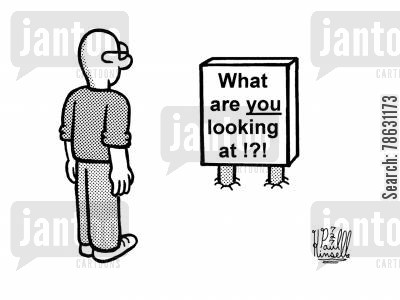 impoliteness cartoon humor: What are YOU looking at!?!?