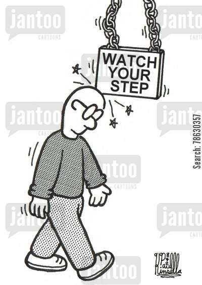 concussion cartoon humor: Watch Your Step (sign)