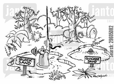 jungles cartoon humor: Quicker sand.